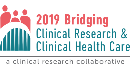 Bridging Clinical Research & Clinical Health Care Collaborative 2019